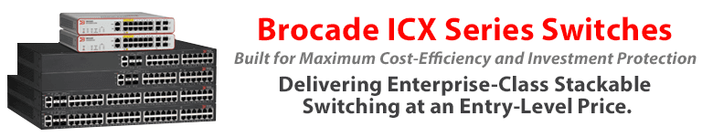 Brocade ICX Series Switches